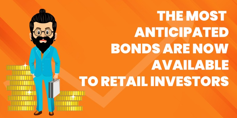 the-most-anticipated-bonds-are-now-available-to-retail-investors